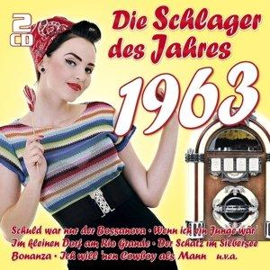 Die Schlager Des Jahres 1963