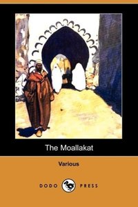 The Moallakat (Dodo Press)