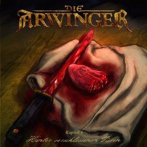 Die Arwinger Kapitel 04 - Hinter verschlossenen Türen