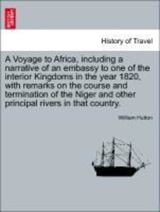 A Voyage to Africa, including a narrative of an embassy to one o