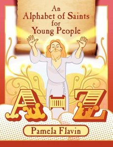 An Alphabet of Saints for Young People