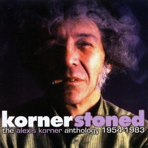 Kornerstoned-The Alexis Korner Antholo