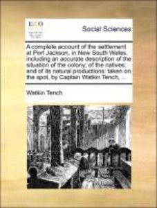 A complete account of the settlement at Port Jackson, in New Sou