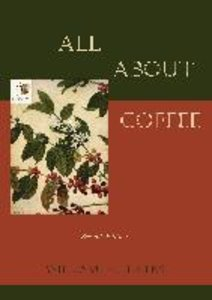 All About Coffee (Second Edition)