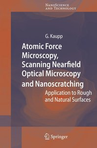 Atomic Force Microscopy, Scanning Nearfield Optical Microscopy a