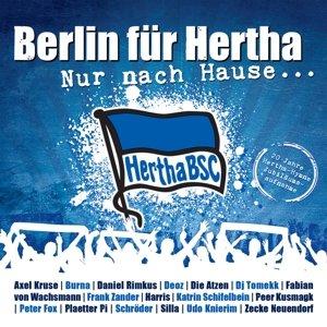 Nur Nach Hause...20 Jahre Hertha BSC Hymne
