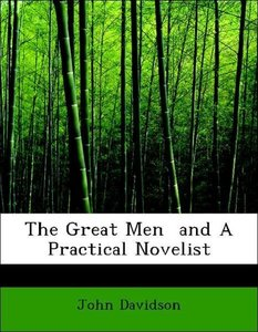 The Great Men and A Practical Novelist