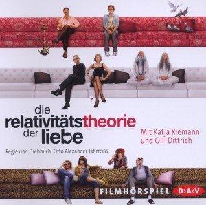 Die Relativitätstheorie der Liebe.Filmhörspiel