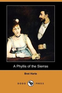 PHYLLIS OF THE SIERRAS (DODO P