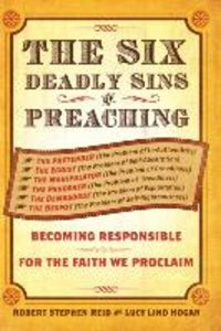 The Six Deadly Sins of Preaching