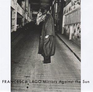 Mirrors Against The Sun (LP)