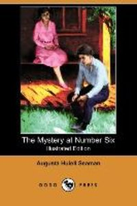 The Mystery at Number Six (Illustrated Edition) (Dodo Press)