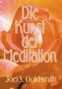 Die Kunst der Meditation
