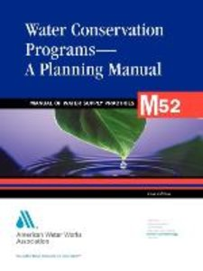Water Conservation Programs - A Planning Manual