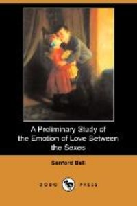 A Preliminary Study of the Emotion of Love Between the Sexes (Do
