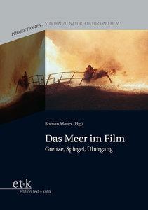 Projektionen 03. Das Meer im Film