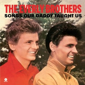 Songs Our Daddy Taught Us+2 Bonus Tracks (Ltd.