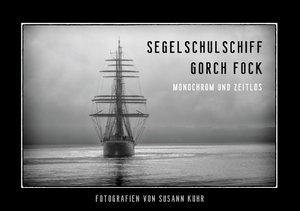Gorch Fock - Monochrom und zeitlos (Tischaufsteller DIN A5 quer)