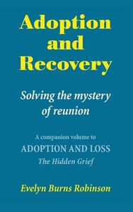 Adoption and Recovery - Solving the mystery of reunion