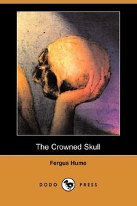 The Crowned Skull (Dodo Press)