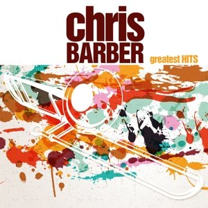 Chris Barber s Greatest Hits