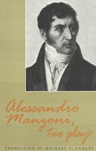 Alessandro Manzoni, Two Plays