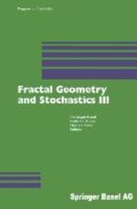 Fractal Geometry and Stochastics III