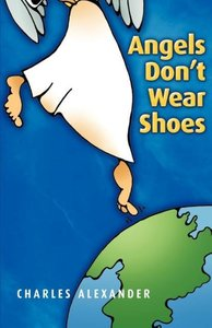 Angels Don't Wear Shoes