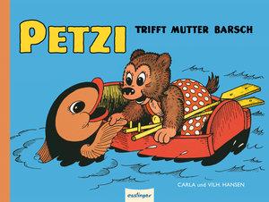 Hansen, C: Petzi trifft Mutter Barsch