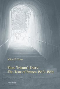 Flora Tristan's Diary: The Tour of France 1843-1844