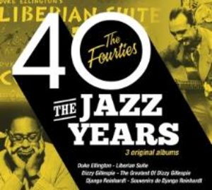 The Jazz Years - The Forties