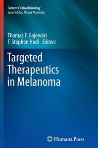 Targeted Therapeutics in Melanoma