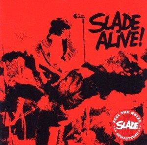 Slade Alive (Remaster)