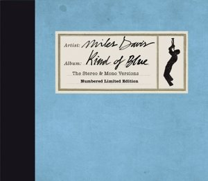 Kind Of Blue (The Stereo & Mono Versions)