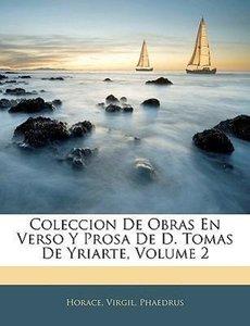 Coleccion De Obras En Verso Y Prosa De D. Tomas De Yriarte, Volu