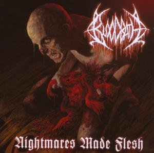 Nightmares Made Flesh (Reissue)