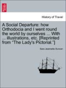 A Social Departure: how Orthodocia and I went round the world by