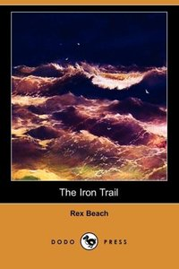 The Iron Trail (Dodo Press)