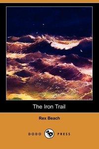 The Iron Trail (Dodo Press)