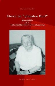 """Altern im """"globalen Dorf"""""""