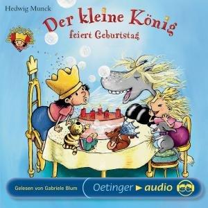 Munck, H: Kleine König Feiert Geburt
