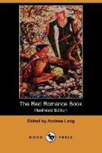 The Red Romance Book (Illustrated Edition) (Dodo Press)