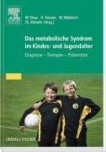 Das metabolische Syndrom im Kindes- und Jugendalter