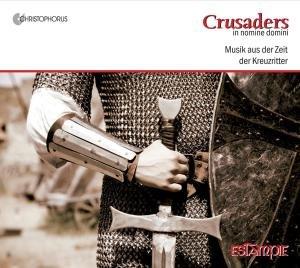 Crusaders.In Nomine Domini