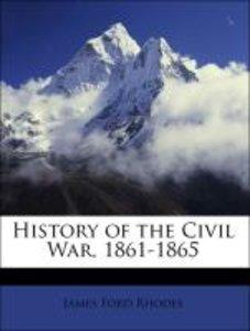 History of the Civil War, 1861-1865