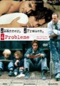 2 Männer, 2 Frauen - 4 Probleme
