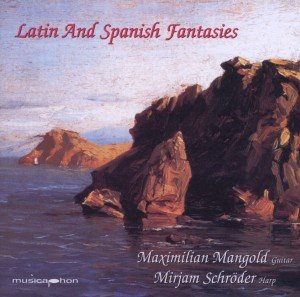 Latin And Spanish Fantasies for Guitar And Harp