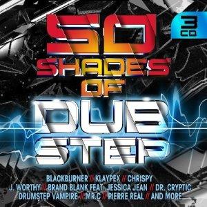 50 Shades Of Dubsteb