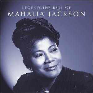 Legend-The Best Of Mahalia Jackson