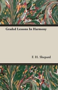 Graded Lessons In Harmony